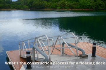 What's the construction process for a floating dock?