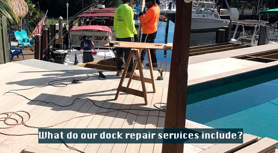 What do our dock repair services include?